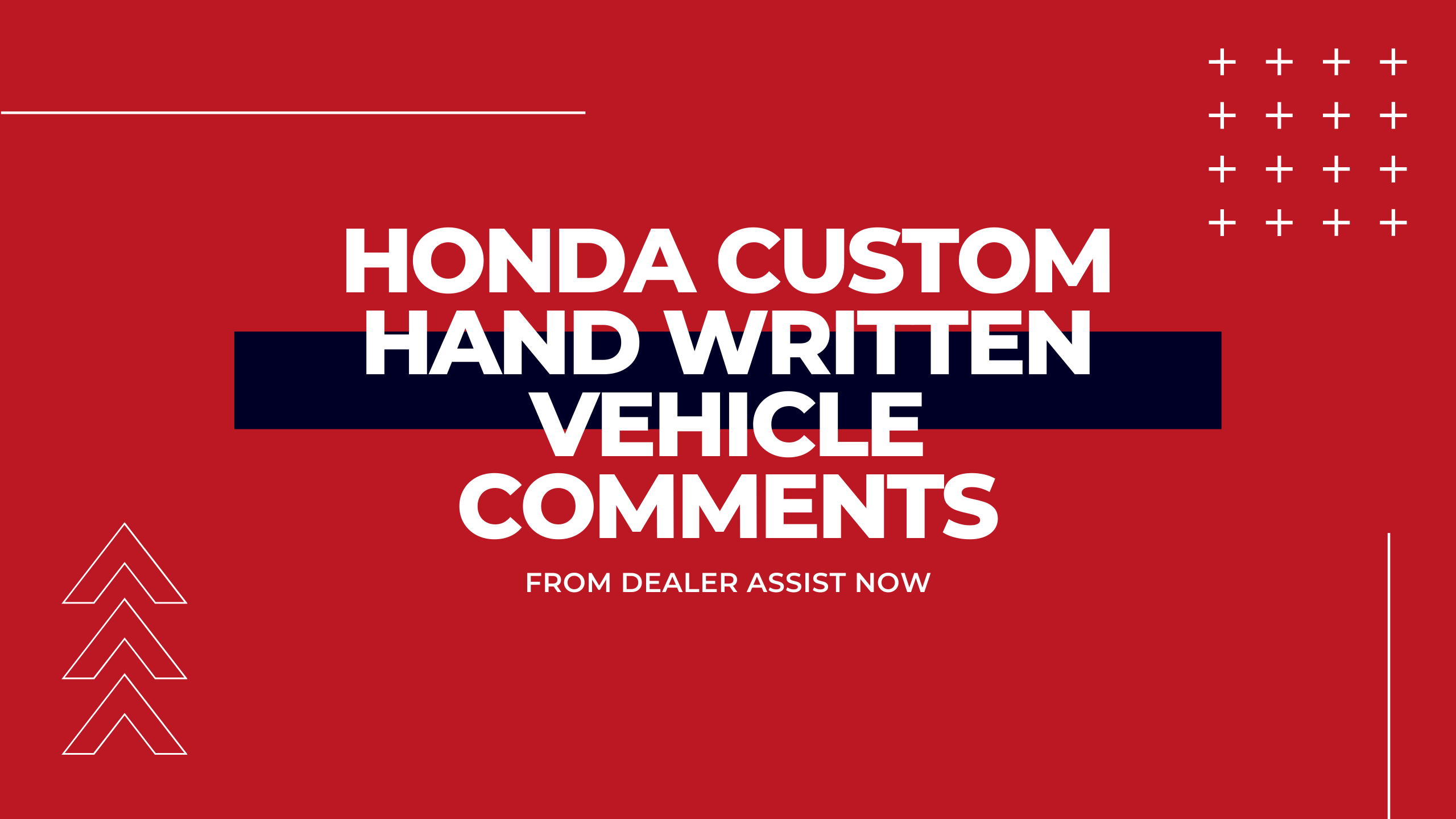 Handwritten comments for Honda Dealers